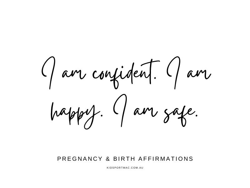 Pregnancy & Birth Affirmation - Confident, Happy & Safe