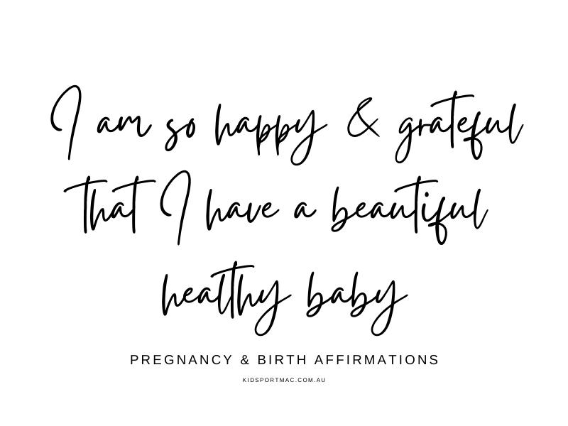 Pregnancy & Birth Affirmation - Happy & Grateful